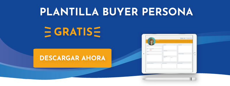Plantilla Buyer Persona para una estrategia Inbound Marketing